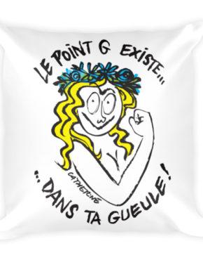 """Femen Pillow """"Le Point G Existe Dans Ta Gueule"""""""