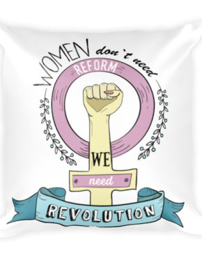 "Femen Pillow ""Women Don't Need Reform We Need Revolution"""