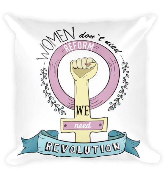 "Femen Pillow ""Women Don't Need Reform We Need Revolution"""