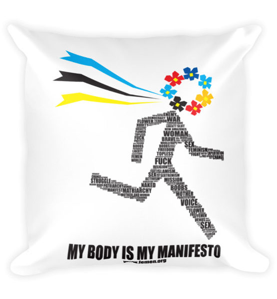 "Femen Pillow ""My Body Is My Manifesto"""