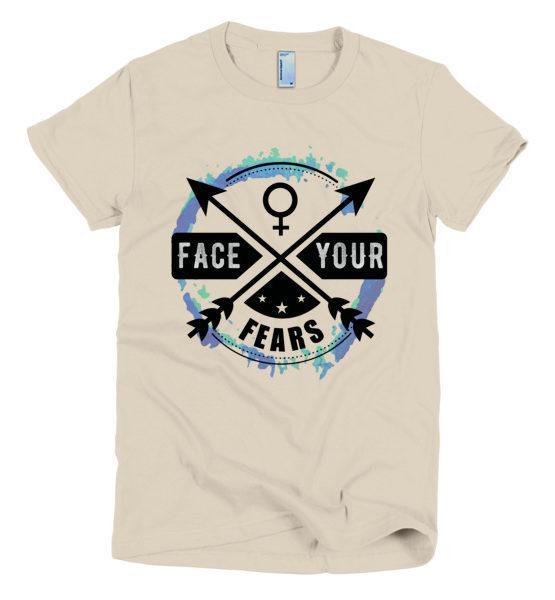 "Femen Woman's T-Shirt ""Face Your Fears"""