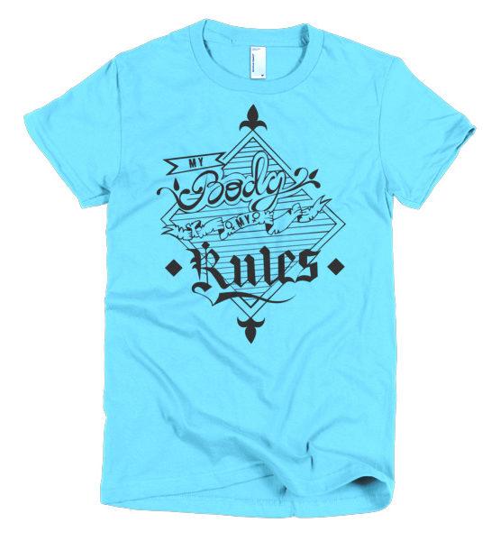 "Femen Woman's T-Shirt ""My Body My Rules"""
