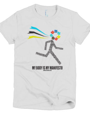 "Femen Woman's T-Shirt ""My Body Is My Manifesto"""