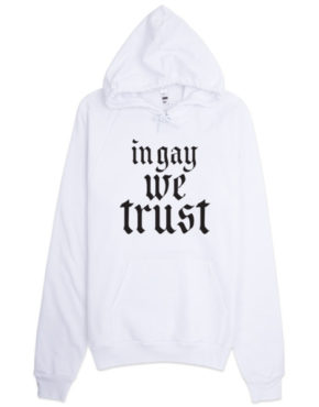 "Femen Unisex Hoodie ""In Gay We Trust II"""