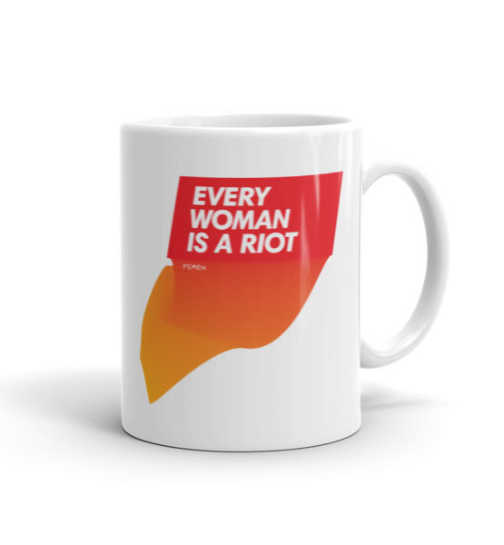 "Femen Mug ""Every Woman Is A Riot II"""