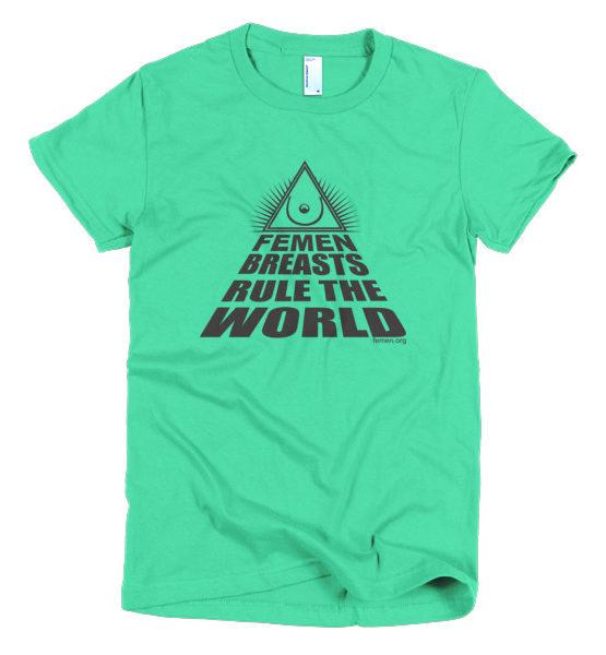 """Femen Woman's T-Shirt """"Femen Breasts Rule The World"""""""
