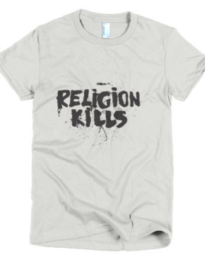 "Femen Woman's T-Shirt ""Religion Kills"""