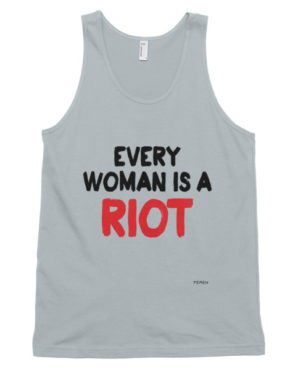 "Femen Unisex Tank Top ""Every Woman Is A Riot III"""