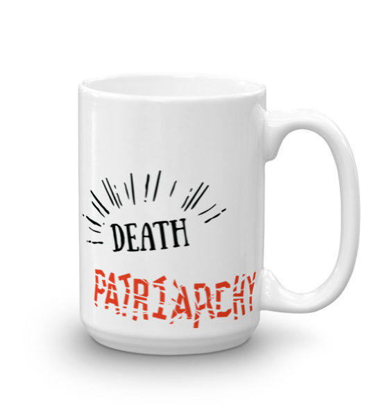 "Femen Mug ""Death For Patriarchy"""