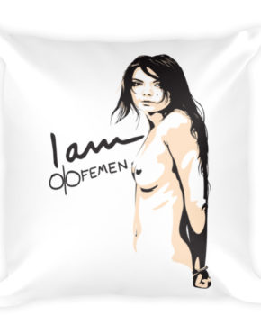 "Femen Pillow ""I Am Femen"""