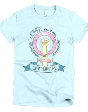 "Femen Woman's T-Shirt ""Women Don't Need Reform We Need Revolution"""