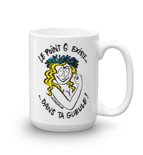"""Femen Mug """"Le Point G Existe Dans Ta Gueule"""""""