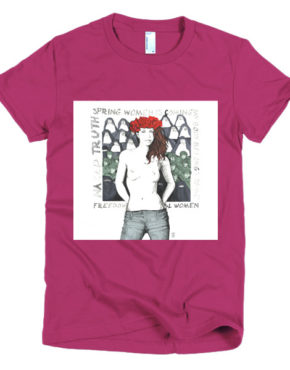 "Femen Woman's T-Shirt ""Spring Woman Is Coming"""