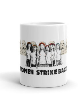 "Femen Mug ""Women Strike Back"""
