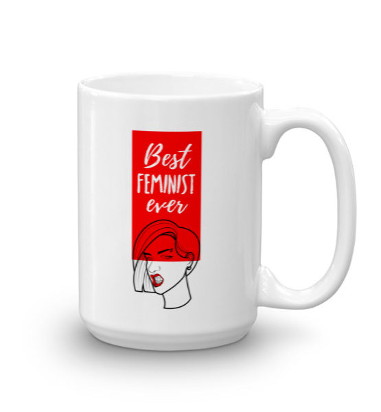 "Femen Mug ""Best Feminist Ever"""