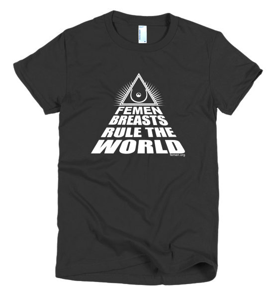 "Femen Woman's T-Shirt ""Femen Breasts Rule The World Dark"""